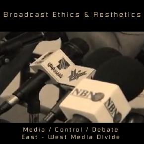 Broadcast Ethics & Aesthetics